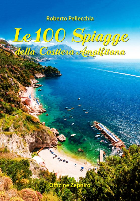 LE 100 SPIAGGE COSTIERA AMALFITANA